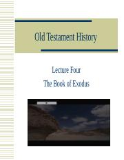 Lecture 4 The Book of Exodus with extra pictures