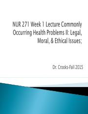 NUR 271 Week 1 Lecture Commonly Occurring Health 8-28-2012