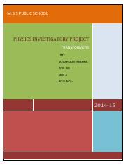 PHYSICS INVESTIGATORY - Physics Investigato ry Project