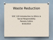 SOC120 Wk2Journal Waste Reduction