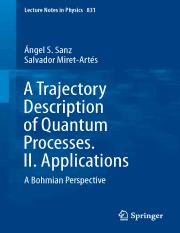 LNP0831 Ángel S. Sanz, Salvador Miret-Artés (auth.) - A Trajectory Description of Quantum Processes.