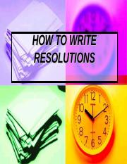 HOW TO WRITE RESOLUTIONS.ppt