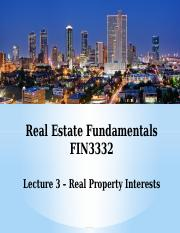 FIN3332-Lecture 3-Real Property Interests-F16-BB.pptx