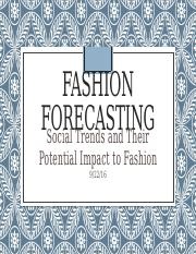 Social Trends and Their Potential Impact to Fashion 9.22.16.pptx