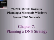 Planning A Microsoft Windows Server 2003 Network Chapter 07