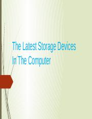 The Latest Storage Devices In The Computer.pptx