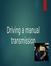 Driving a manual transmission powerpoint.pptx