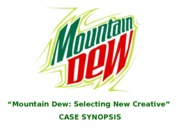 MountainDewSelectingNewCreative.ppt