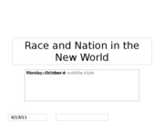 Lecture 12 -- Race and Nation in the New World