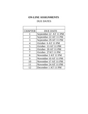 ON-LINE ASSIGNMENTS due dates
