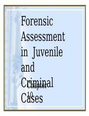 10.0+Chapter+10+Forensic+Assessment+in+Juvenile+and+Criminal+Cases+(1).pptx
