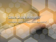 Case Study Methods