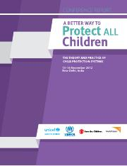 A Better Way to Protect ALL Children-UNICEF-STC-Delhi-Nov-2012