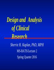 Session+2+-+Design+and+Analysis+of+Clinical+Research+041015.pptx
