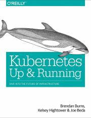 Kubernetes - Up and Running - Dive Into the Future of Infrastructure.pdf
