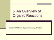 5. An overview of Organic Reactions