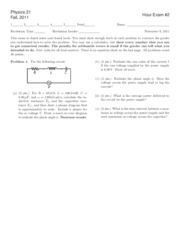 Introductory Physics II  Exam 2 Fall 2011