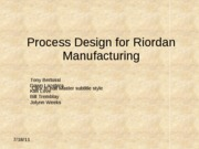 Process Design for Riordan Manufacturing-final