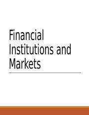 Financial Institutions and Markets.pptx