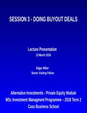 Session 3 - Doing Buyout Deals - Lecture Presentation - IM (14 Mar 18).ppt