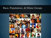 08-Race, Populations, & Ethnic Groups