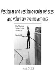 2016-03-10+MCDB+352+lecture+-+Vestibular+system+and+eye+movements-1