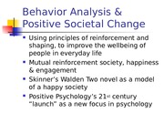 BehaviorAnalysis and Positive Social Change.ppt
