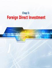 Chap05 - Foreign Direct Investment