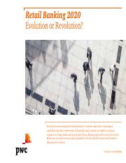 pwc-retail-banking-2020-evolution-or-revolution.pdf