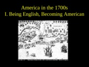 4 America in the 1700s