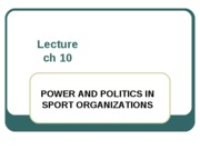 SMGT 3238 CH 10 Power Politics Lecture Notes Spring 2011