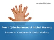 Session 4:Customers in Global Markets