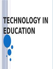 TECHNOLOGY IN EDUCATION (edited).pptx