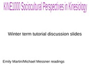 KINE1000 DISCUSSION REVIEW SLIDES MARTIN WINTER TERM 2015