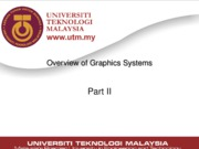 Lecture03 - Overview of Graphics Systems
