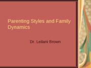 Parenting+Styles+and+Family+Dynamics