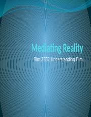 CLASS 13 - Mediating Reality.pptx