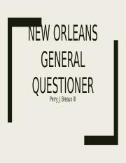 New Orleans General Questioner.pptx