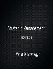 5333 Lecture 2 - What is Strategy.ppt