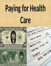 Paying for Health Care2 (1)(2) (2)
