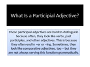 What Is a Participial Adjective