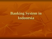 Banking System in Indonesia2
