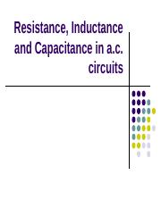 Resistance, Inductance, Capacitance in AC Circuits.pptx