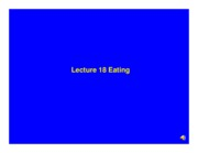 Lecture_18_Eating