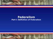 GOV 30 Lecture Federalism