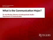 Class 18 Guest Lecture - What is the Communication Major?