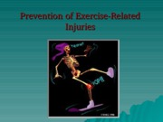 Module 11 (Lec1) - Prevention of Exercise-Related Injuries