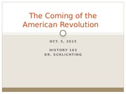 Week 6_Class 9_Oct 5_Coming of the American Revolution