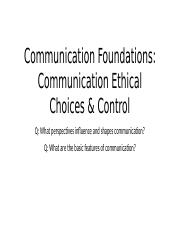 2 Week LECTURE BEFORE Communication Ethics Choices and Foundations.pptx