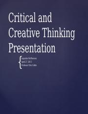 Lmcpherson_Critical and creative thinking presentation_wk5